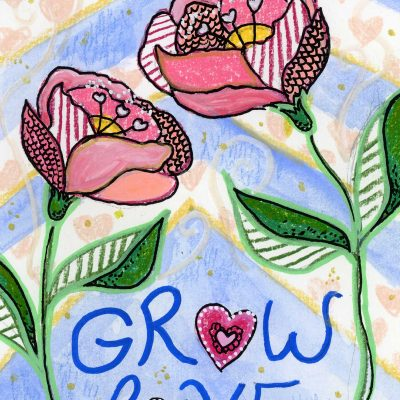 "Grow Love, 5"" x 7"", mixed media"